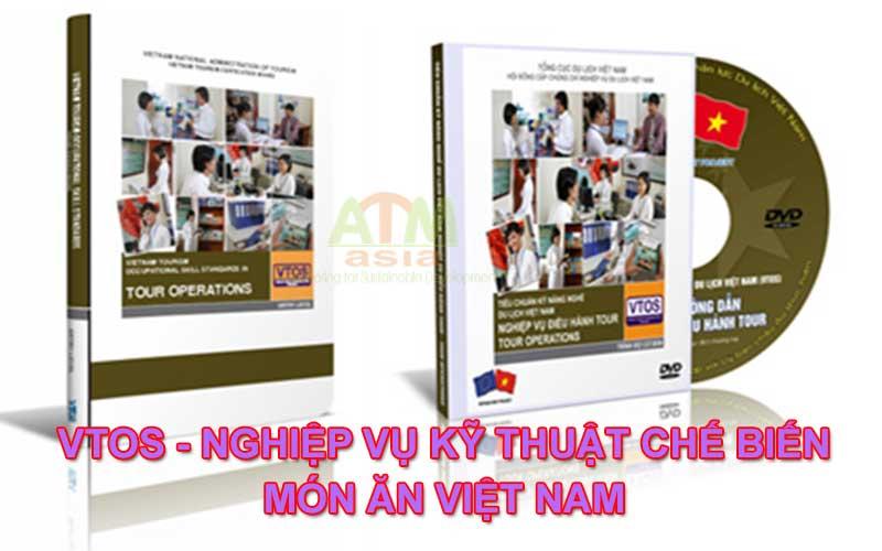 Tiêu chuẩn VTOS - Nghiệp vụ Kỹ thuật chế biến món ăn Việt Nam